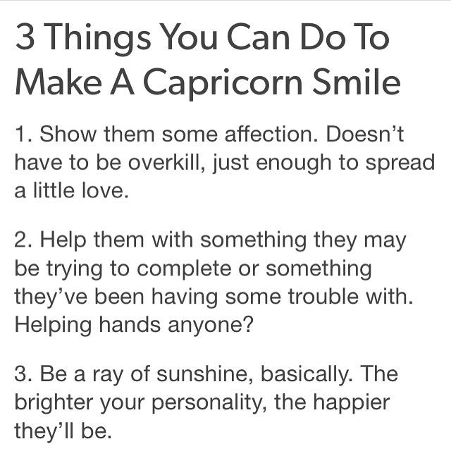 3 things you can do to make a Capricorn Smile