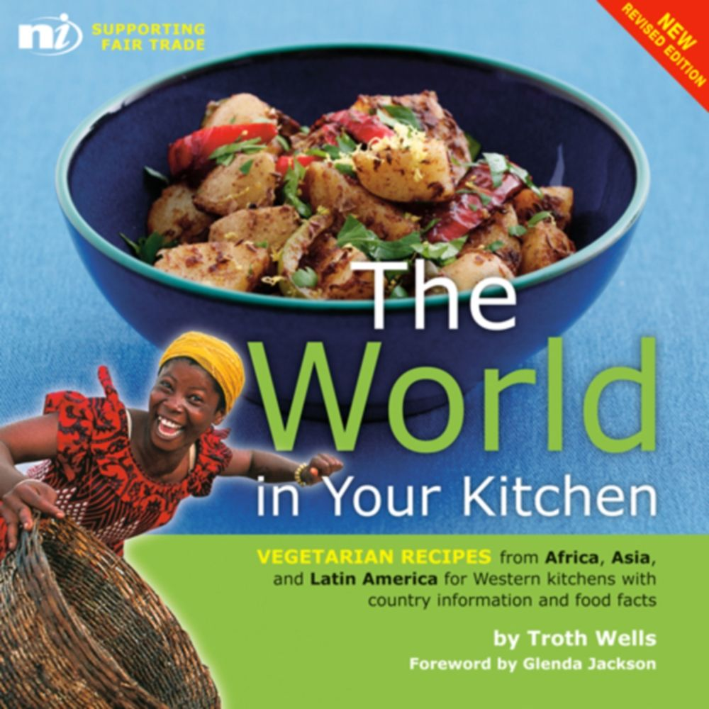 The world in your kitchen vegetarian recipes from africa asia and the world in your kitchen vegetarian recipes from africa asia and latin america for forumfinder Image collections