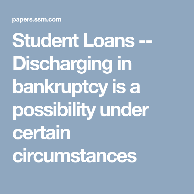 Here are five facts about student loans in america, based on a pew research center analysis of recently released data from the federal reserve board's 2018 survey of household economics and decisionmaking: Student Loans -- Discharging in bankruptcy is a ...