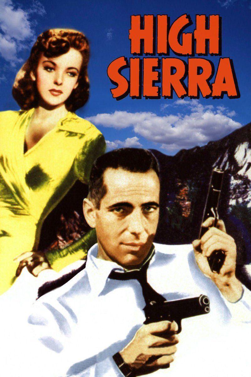 High Sierra 1941 Free Online Movie Streaming Movies Full Movies Online Free