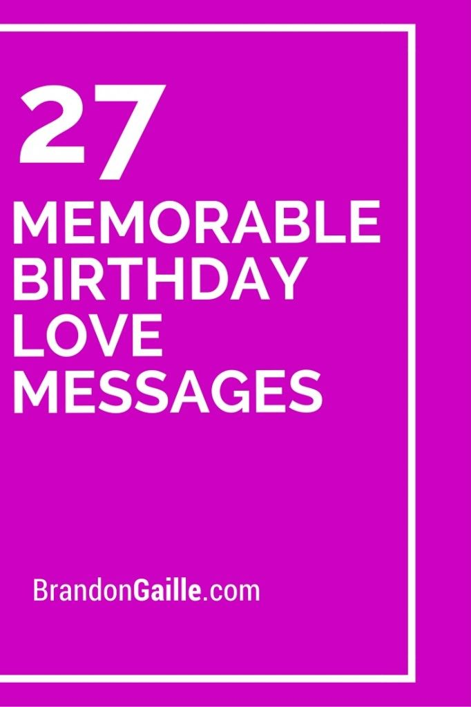 29 memorable birthday love messages card making sentiments and 27 memorable birthday love messages m4hsunfo