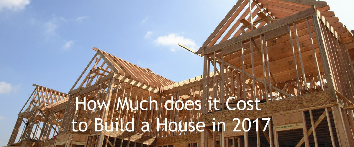 How Much It Costs To Build A House Building A House Cost To