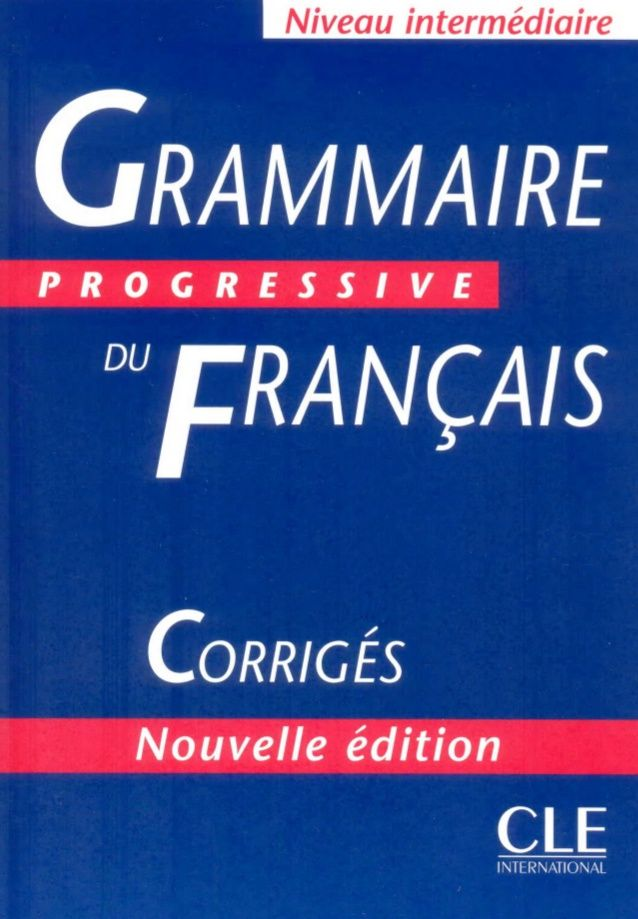 2 1 Grammaire Progressive Du Francais Intermediare Corriges French Learning Books Learn French How To Speak French