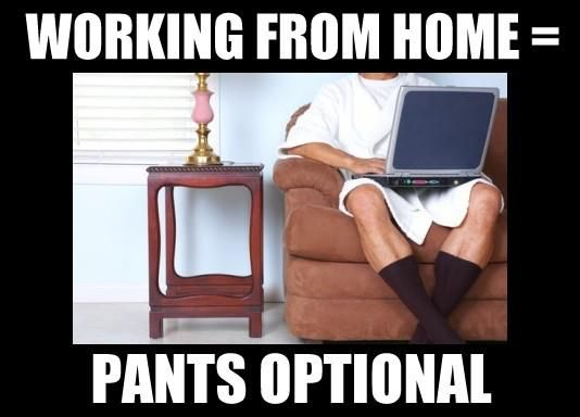 One Of The Many Work At Home Benefits Working From Home Work Make It Yourself