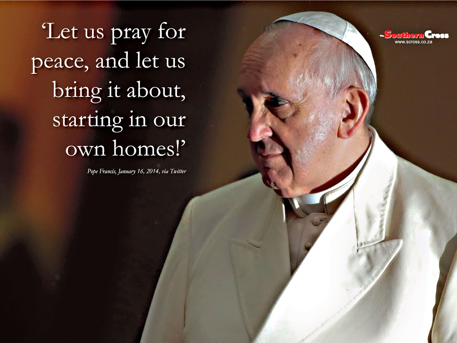 Pope Francis Quote Wallpaper The Southern Cross Pope Francis Quotes Pope Quotes Pope Francis
