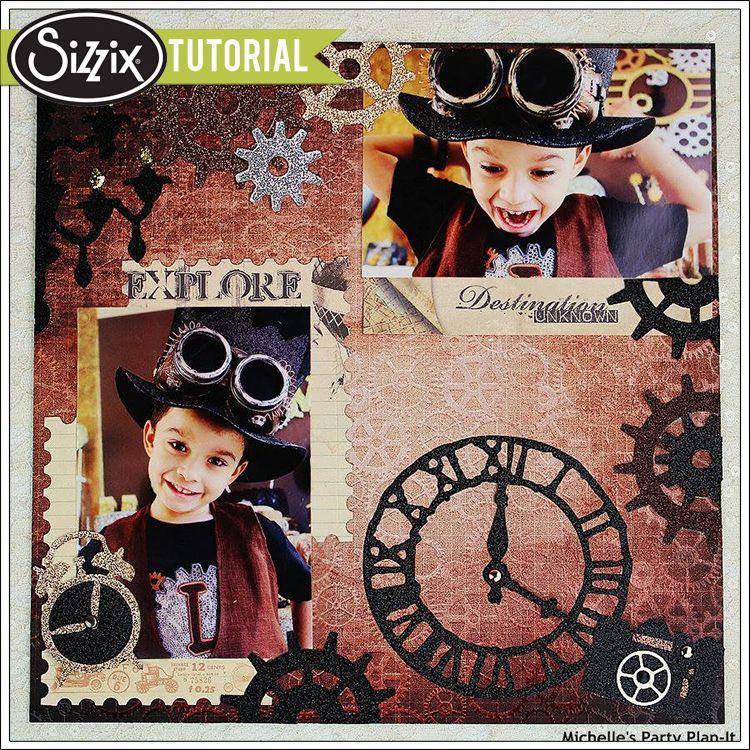 Sizzix Tutorial | Steampunk Scrapbook Page by Michelle Stewart #SizzixScrapbookMonth
