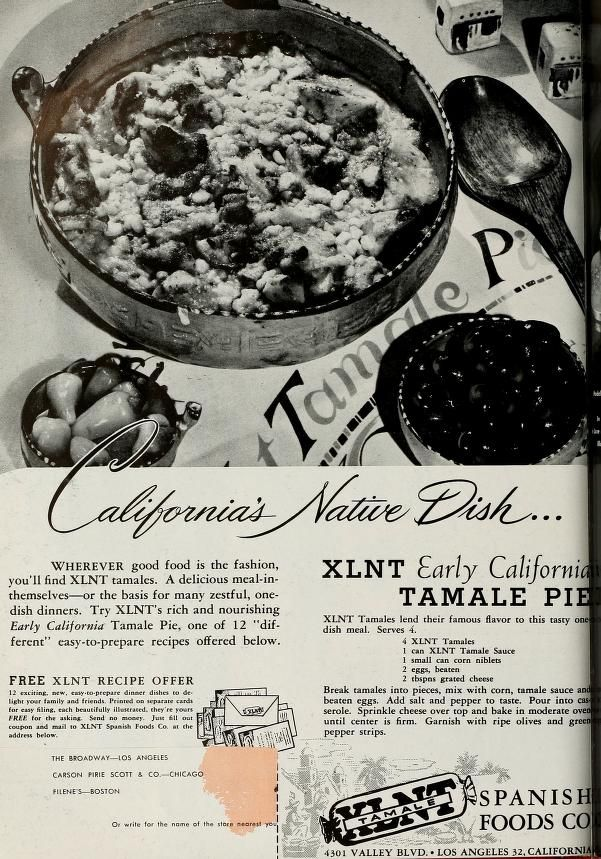 How to make Tamale Pie, from a 1947 ad ~ it doesn't tell you how to make the tamales or the tamale sauce, however ;(