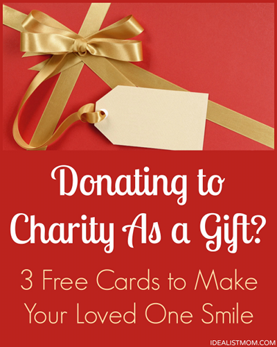 Donating to Charity As a Gift? 3 Perfect Cards to Make Your Loved ...