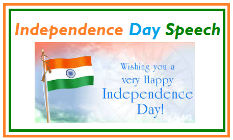 15 August(Independence Day) Special Speech for Teachers