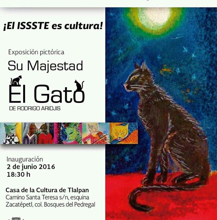 Su Majestad el Gato. Casa de cultura  de Tlalpan. CDMX