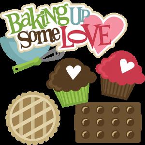 Download Baking Up Some Love SVG svg files for scrapbooking cupcake ...