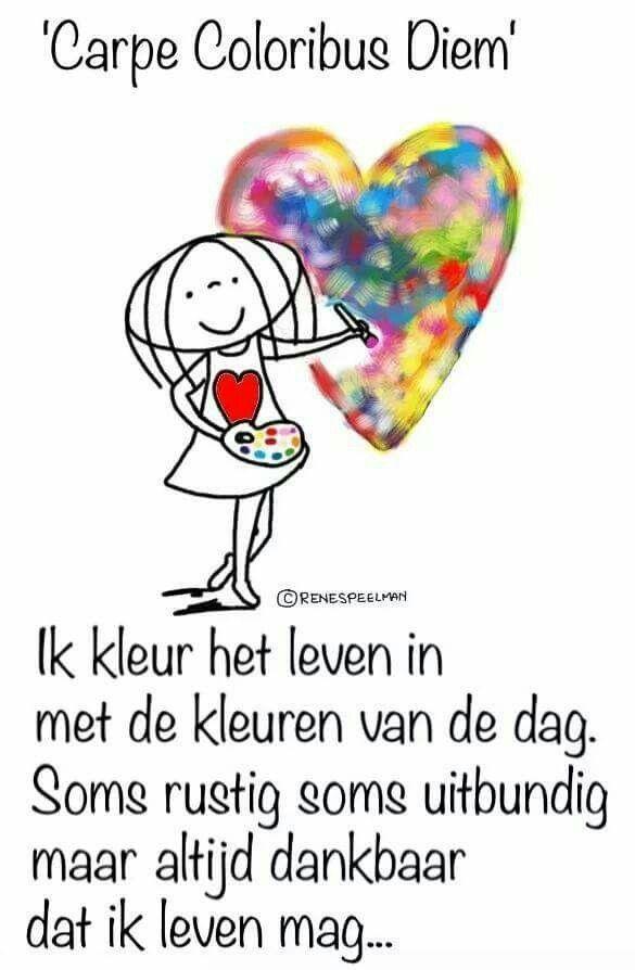 spreuken kleur Kleur het leven   Spreuken   Pinterest   Dutch quotes spreuken kleur