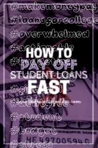 to Pay Off Debt Fast  The Frugal Foot Doc  How to Pay Off Student Loans Fast when you feel overwhelmed with financial stress Actionable steps to make a budget and pay bac...