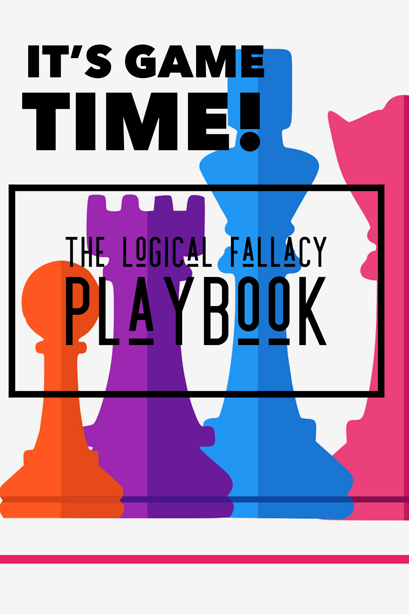 Engage Your Students With The Logical Fallacy Playbook