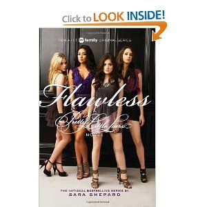 Flawless (Pretty Little Liars, Book 2) (TV Tie-In): Sara