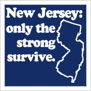 New Jersey Only The Strong Survive New Jersey Quotes Jersey