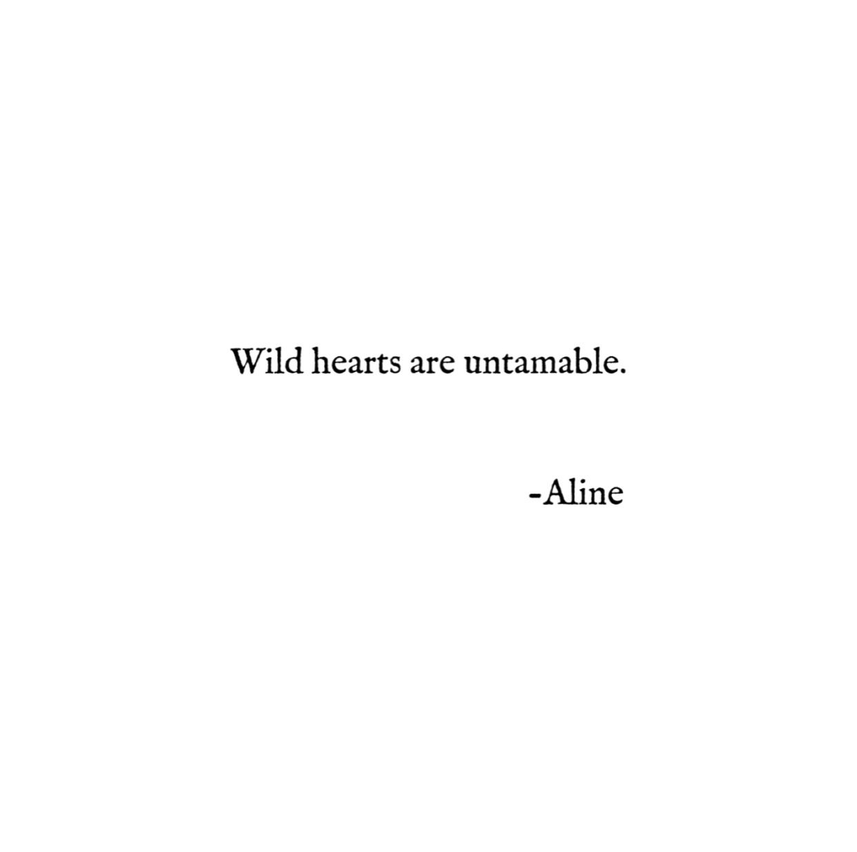 Instagram alineforssell words quote quotes wild hearts ...