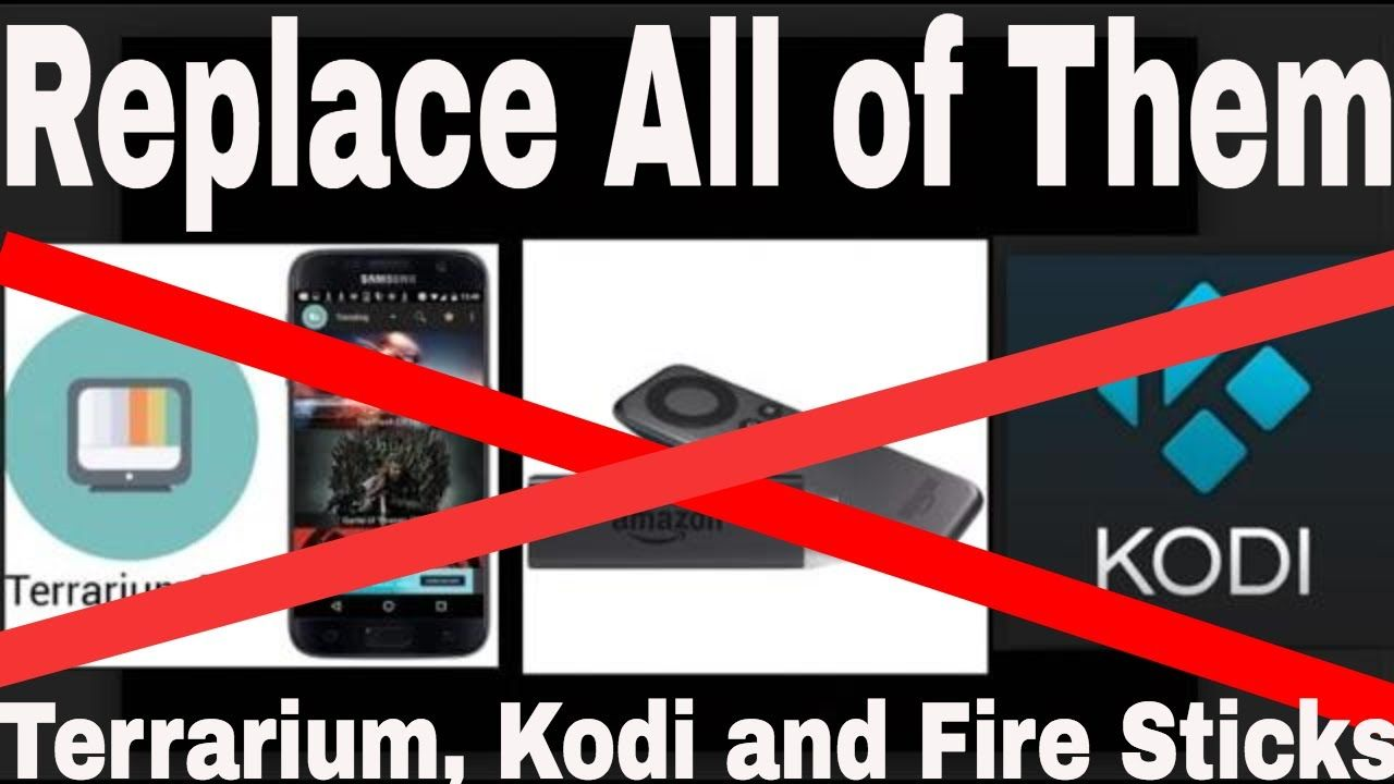 Drop Terrarium Tv, Kodi and Fire Sticks- Better APK/Device