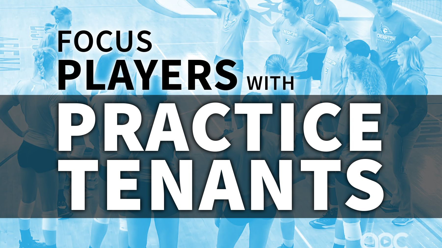 How To Keep Players Focused With Practice Tenants The Art Of Coaching Volleyball Coaching Volleyball Team Goals Practice