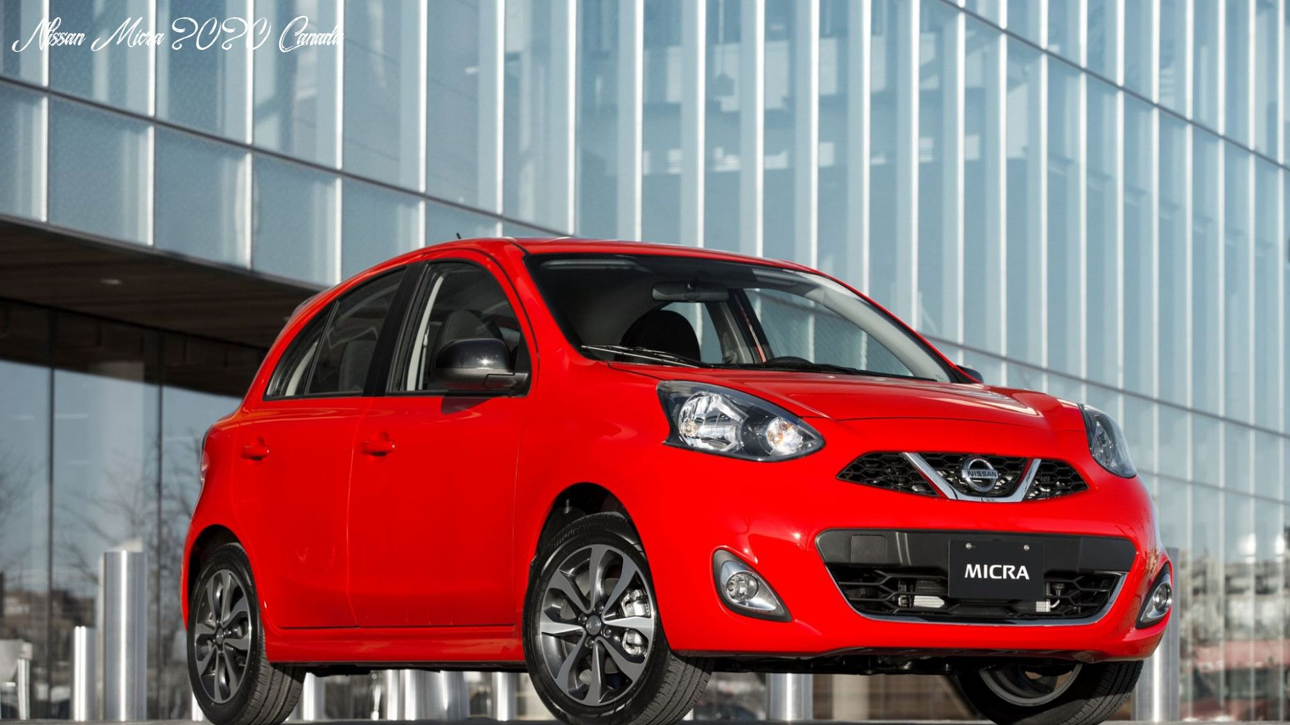 Nissan Micra 2020 Canada Specs And Review In 2020 Nissan Datsun Mitsubishi Mirage