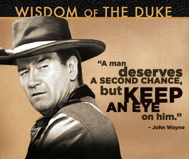 17 Best John Wayne Quotes On Pinterest Cowboy Humor John Wayne John Wayne Quotes Cowboy Quotes John Wayne