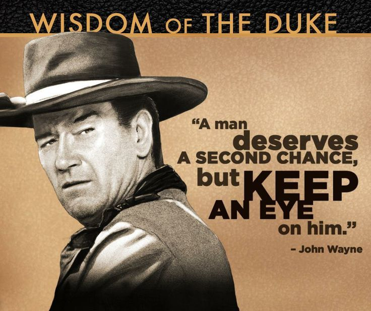 John Wayne Quotes From The Cowboys
