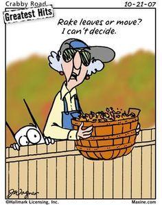 Funny Yard Work Maxine Work Humor Friday Humor