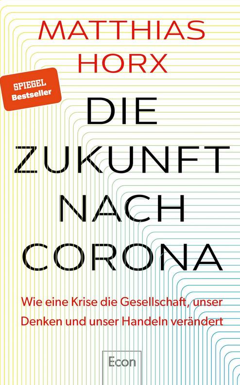 Die Zukunft Nach Corona Buch Versandkostenfrei Bei Weltbild De Bestellen Bücher Buch Bestseller Aktuelle Bücher