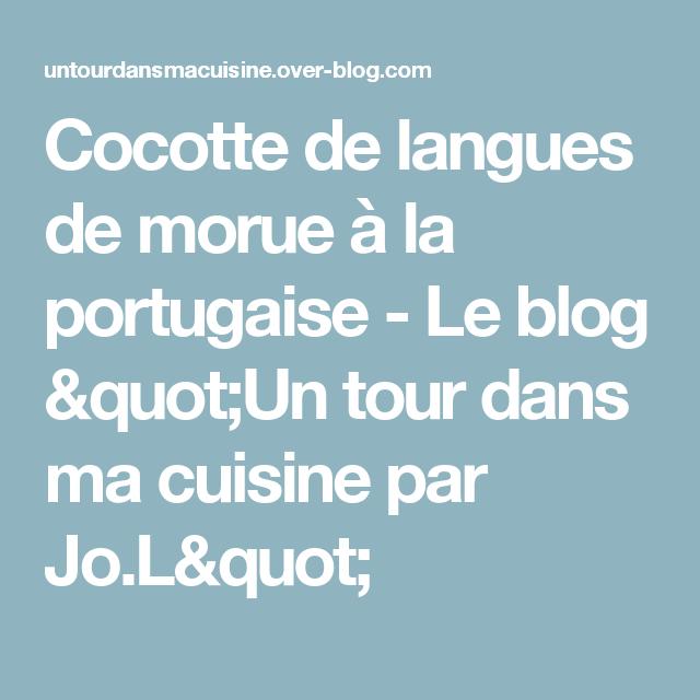 Cocotte De Langues De Morue à La Portugaise Le Blog Un Tour - Ma cuisine tours