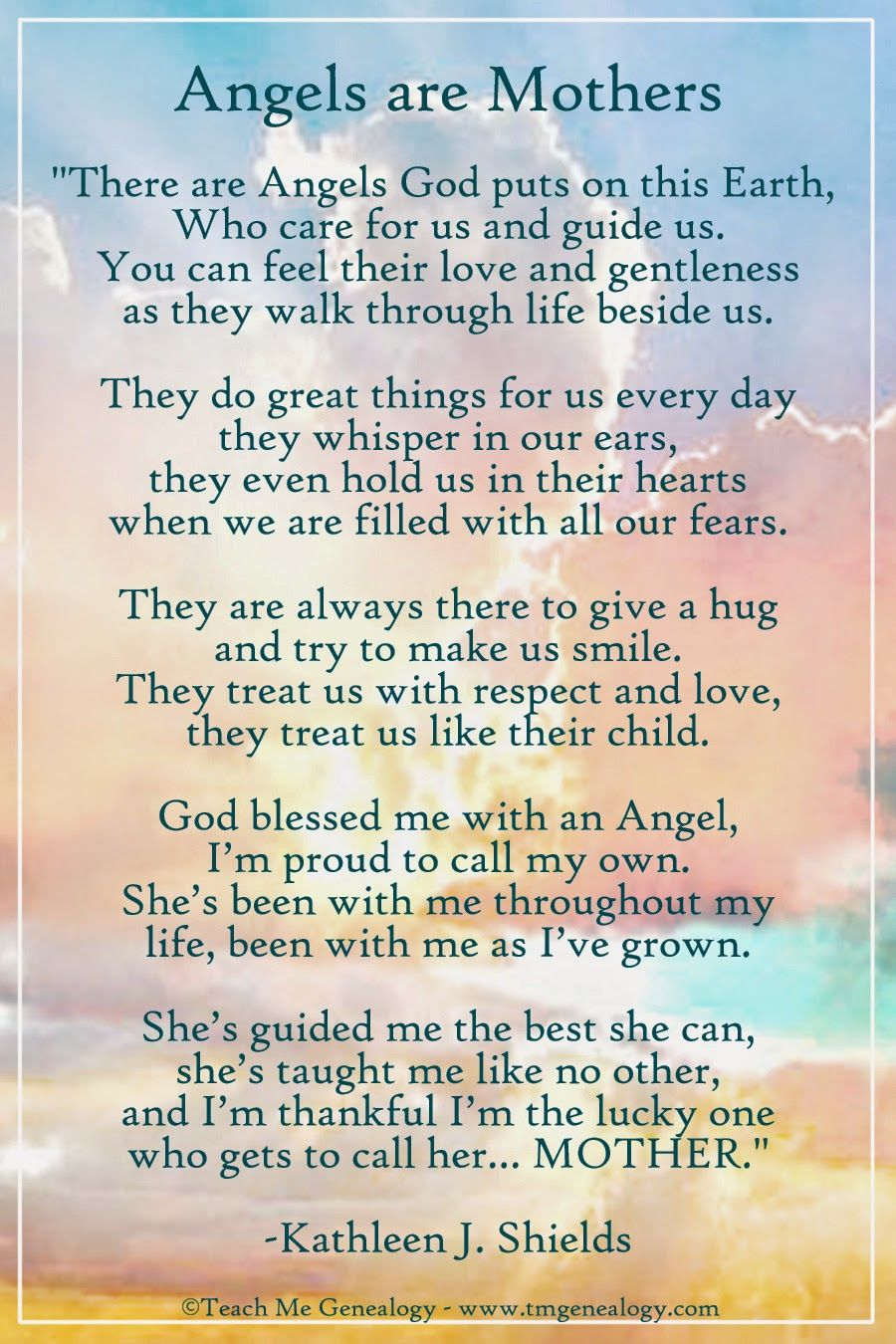 Angels Are Mothers Poem By Kathleen J. Shields ~ Teach Me ...