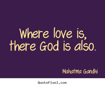 MAHATMA GANDHI QUOTES ON LOVE Image Quotes At BuzzQuotes.com