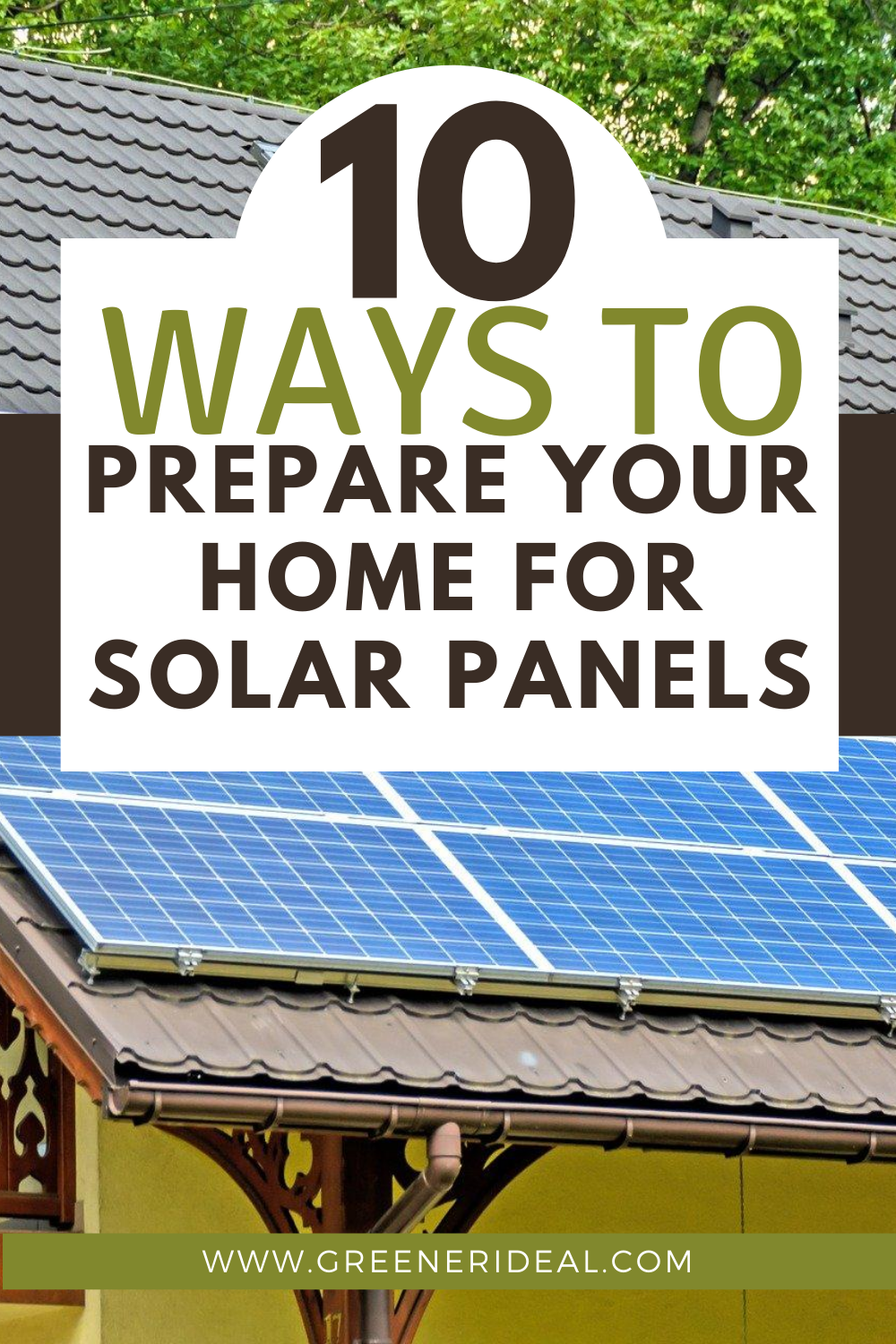 10 Ways To Prepare Your Home For Solar Panels In 2020 Solar Panels Solar Panels For Home Solar