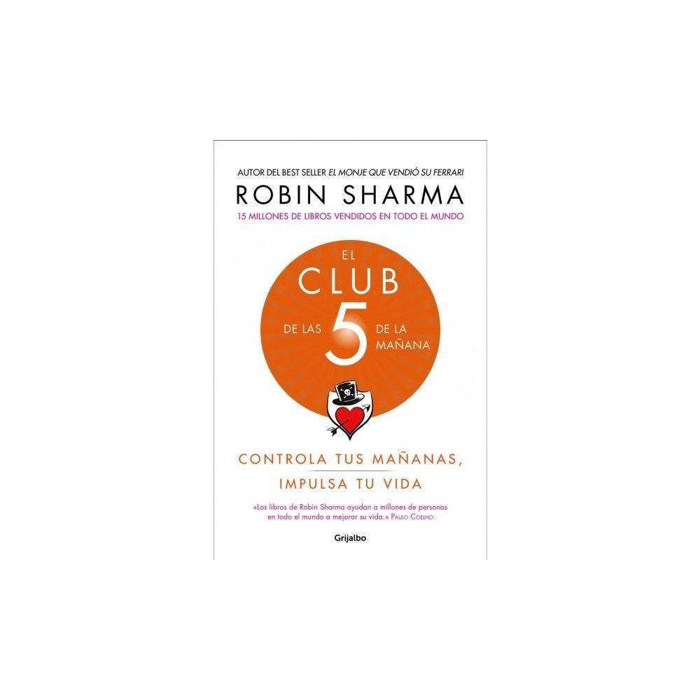 Club de las cinco de la mañana/ Club at five in the morning - by Robin  Sharma (Paperback)