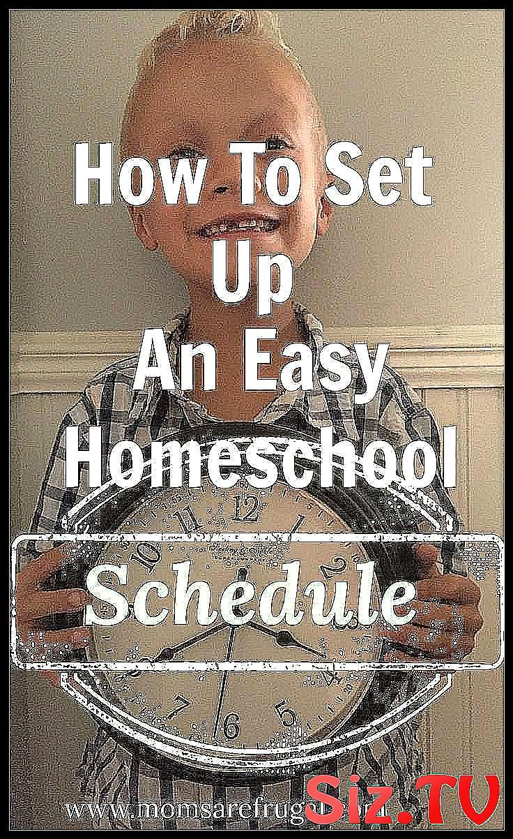 How To Set Up An Easy Homeschool Schedule Setting