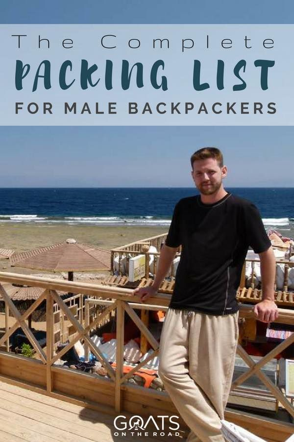 Travel Essentials For Men: The Complete Packing List   Packing list for travel, Travel ...
