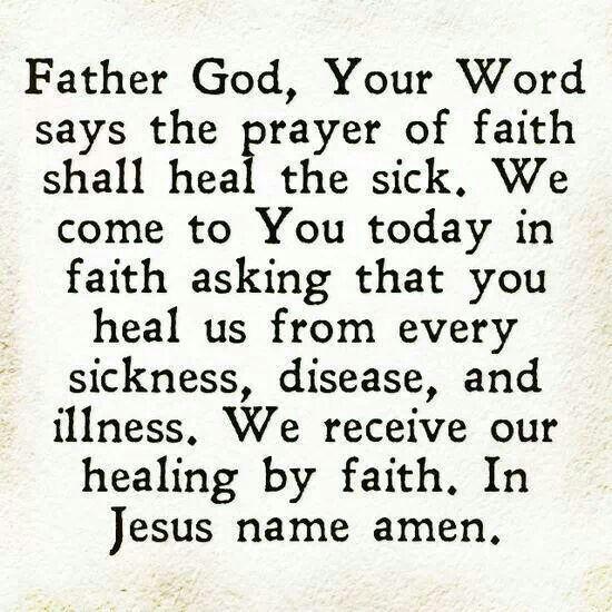 prayer of faith shall heal the sick | Healing prayer quotes ...