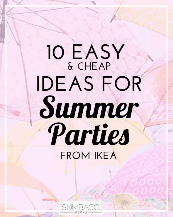10 Easy And Cheap Ideas For Summer Outdoor Parties   Love Decorating Tips