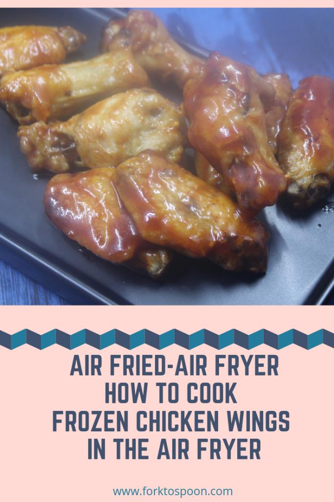Air FryerAir FriedHow To Cook Frozen Chicken Wings in