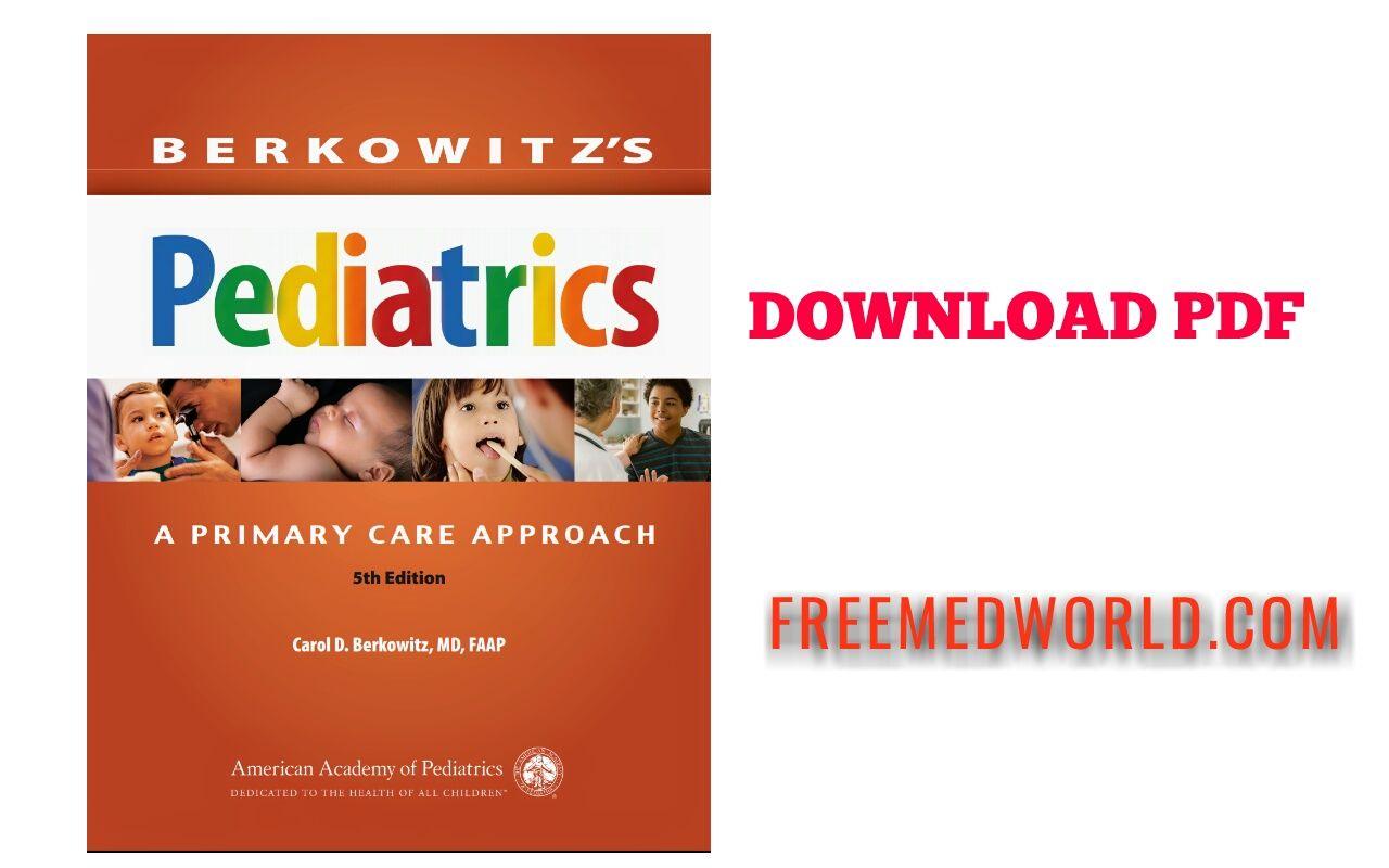 Berkowitz's Pediatrics A Primary Care Approach 5th