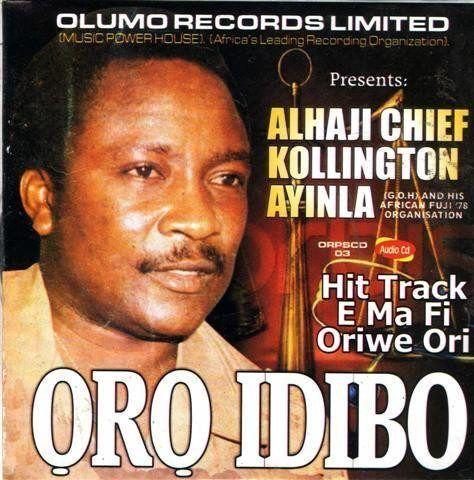 Kollington Ayinla - Oro Idibo - CD
