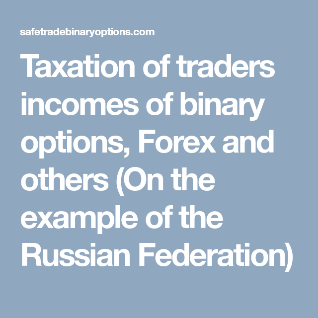 Is income from binary options taxable donald macrae stanley international betting