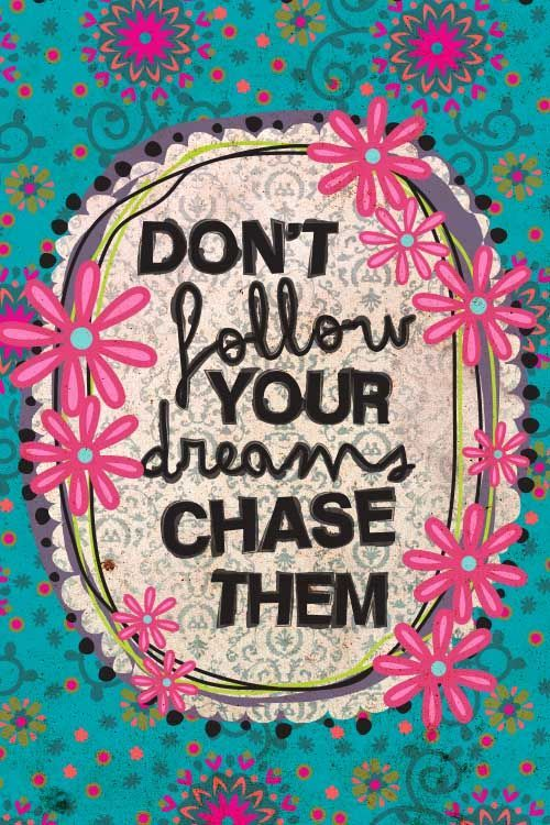 boho quotes, chase your dreams