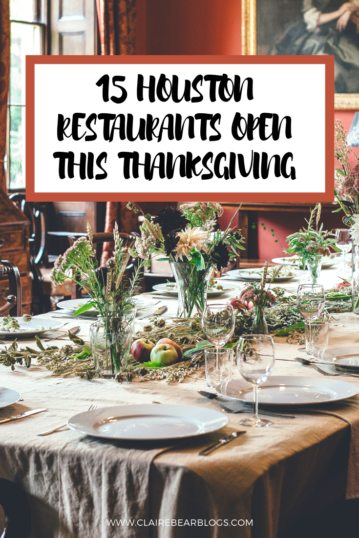 Thanksgiving Day Dinner Is A Celebration From Planning To Cooking There Are A Lot Of Effort And Lab Houston Restaurants Houston Food Thanksgiving Restaurants