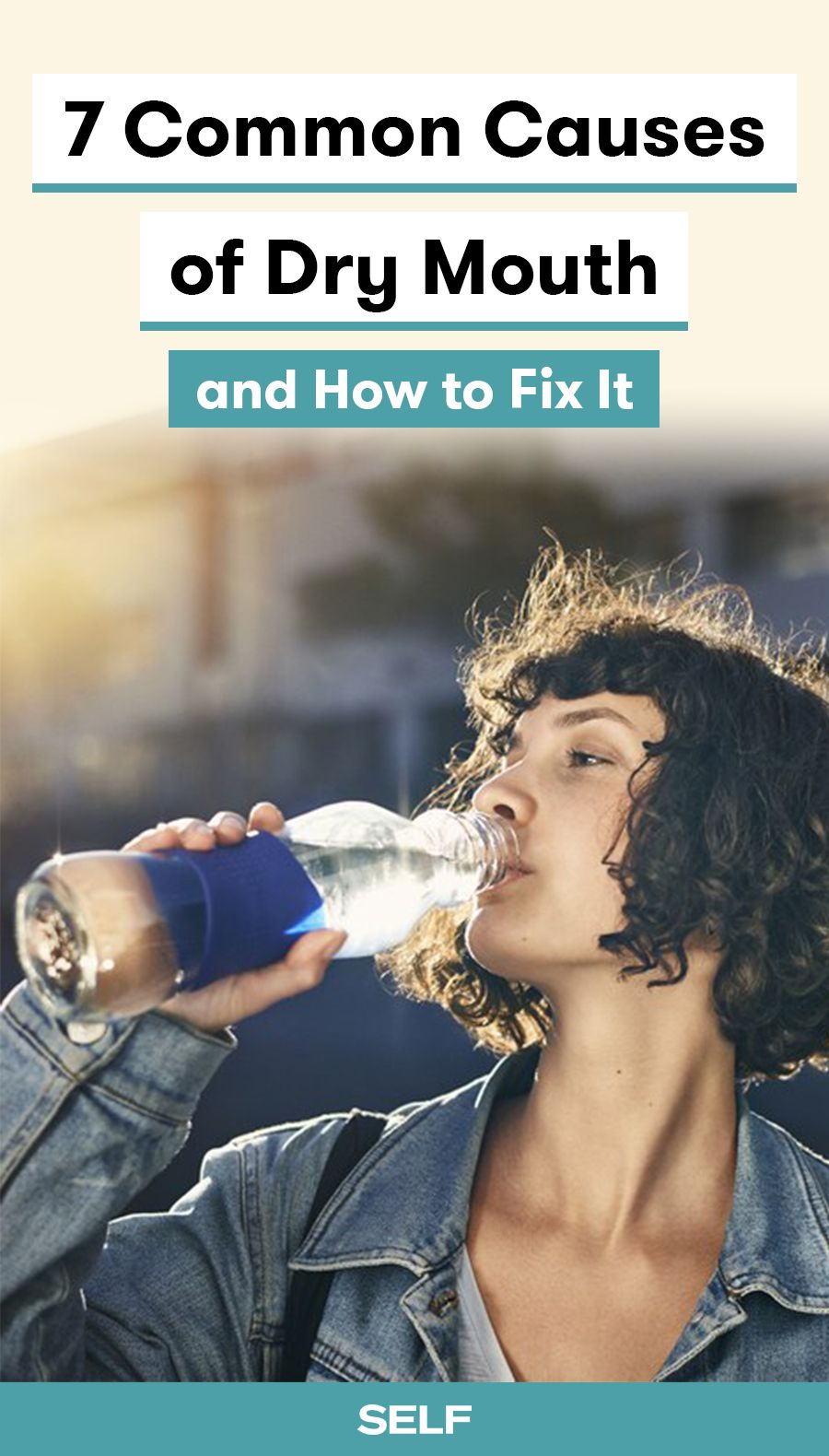 7 Common Causes of Dry Mouth—and How to Fix It Remedies