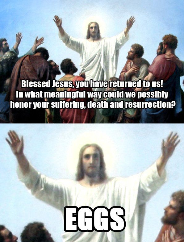 Happy Easter Funny Jesus Memes Jesus Jokes Funny Easter Memes