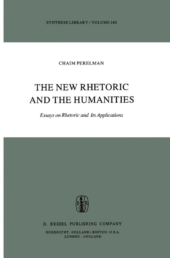 the new rhetoric and the humanities essays on rhetoric and its  the new rhetoric and the humanities essays on rhetoric and its applications ch