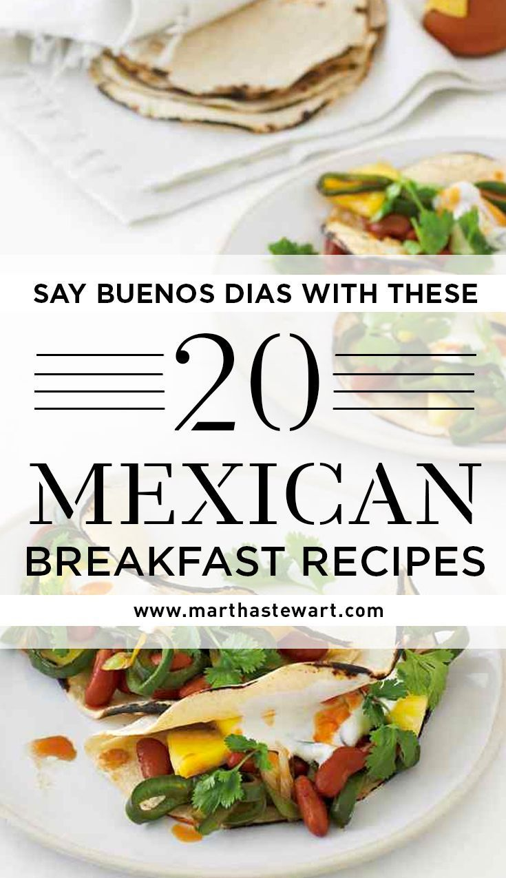 Buenos Dias with These 20 Mexican Breakfast Recipes Say Buenos Dias with These 20 Mexican Breakfast Recipes | Martha Stewart Living - Bright, spicy, and often a fun play on textures, Mexican breakfasts are an exciting way to start your day.Say Buenos Dias with These 20 Mexican Breakfast Recipes | Martha Stewart Living - Bright, spicy, and often a fun play on...