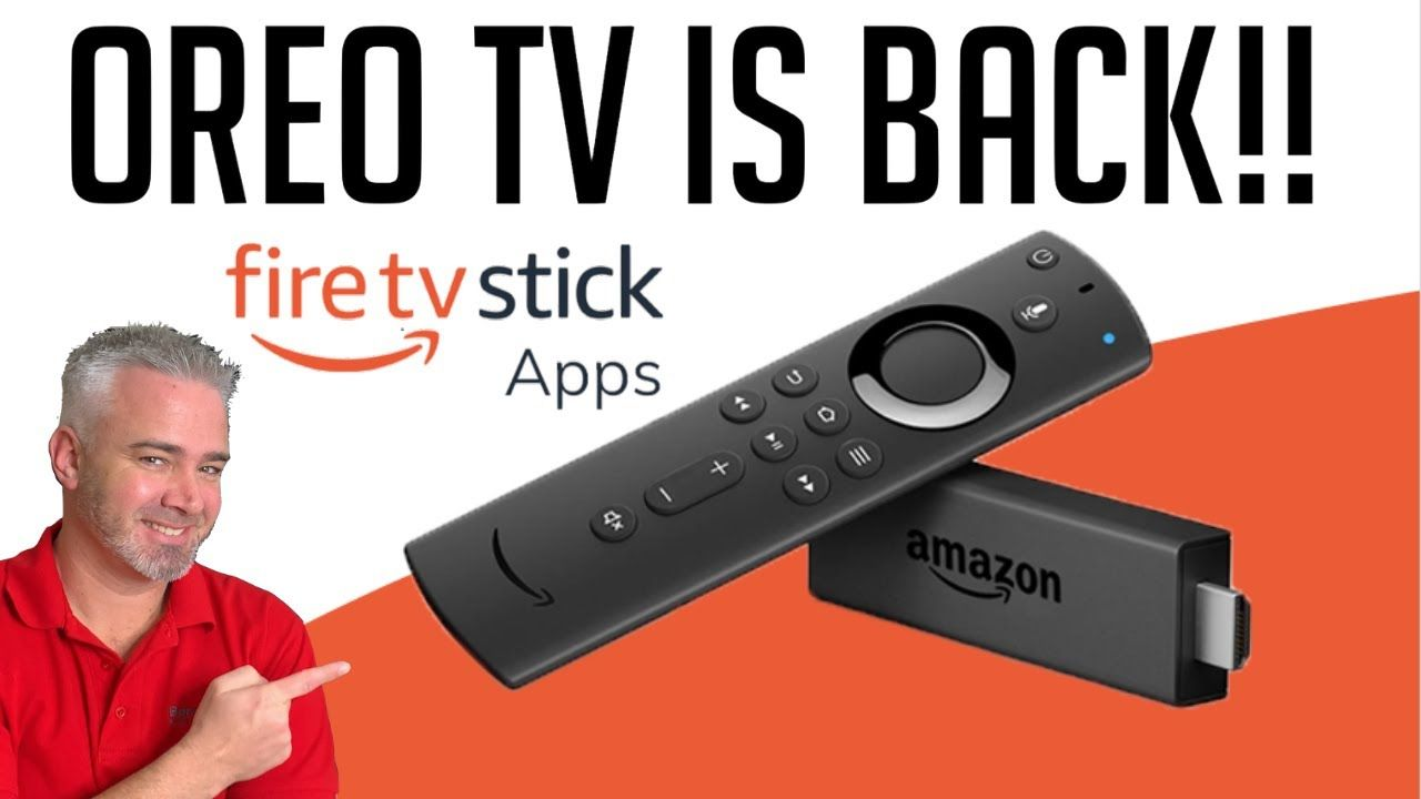Oreo Tv Is Back Don T Miss This Firestick App In 2020 Tvs Best