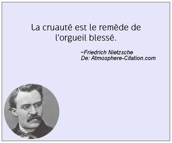 La Cruaute Est Le Remede De L Orgueil Blesse French Quotes