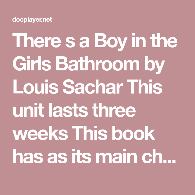 Book Summary There S A Boy In The Girls Bathroom By Louis Sachar Level Q Book Summaries Louis Sachar Chapter Summary